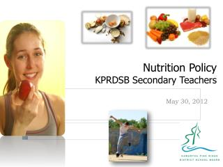Nutrition Policy KPRDSB Secondary Teachers