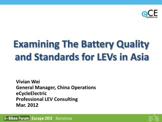 Examining The Battery Quality and Standards for LEVs in Asia