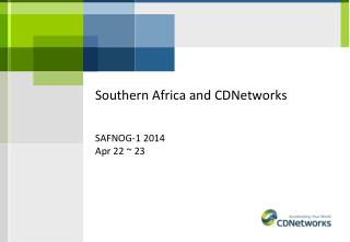 Southern Africa and CDNetworks