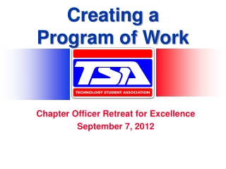 Chapter Officer Retreat for Excellence September 7, 2012