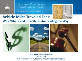 Vehicle Miles Traveled Fees: Why, Where and How States Are Leading the Way