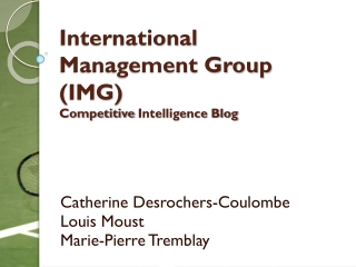 International  Management Group (IMG) Competitive  Intelligence Blog