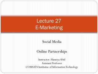 Lecture 27 E-Marketing