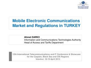 12th International Telecommunications and IT Conference & Showcase for  the Caspian, Black Sea and CIS Regions  İstanbu