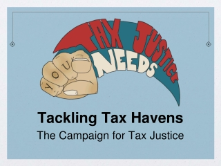 Tackling Tax Havens The Campaign for Tax Justice
