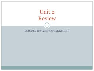 Unit 2  Review