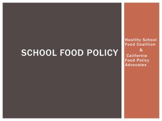School Food Policy