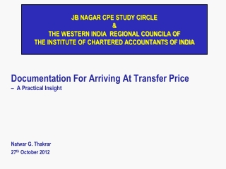 Documentation For Arriving At Transfer Price  –  A  Practical Insight