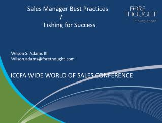 Sales Manager Best Practices  / 		Fishing for Success