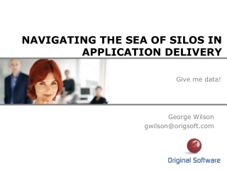 NAVIGATING THE SEA OF SILOS IN APPLICATION DELIVERY