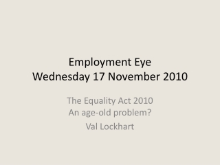 Employment Eye Wednesday  17  November 2010