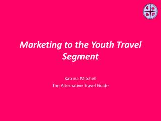 Marketing to the Youth Travel Segment