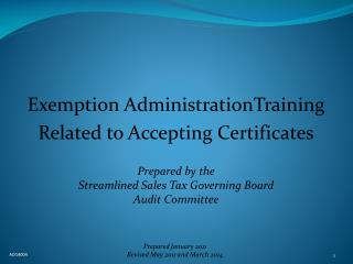 Exemption AdministrationTraining Related to Accepting Certificates Prepared by the Streamlined Sales Tax Governing Boar
