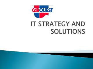 IT STRATEGY AND SOLUTIONS