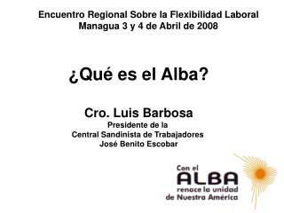 encuentro regional sobre la flexibilidad laboral managua 3 y 4 de abril de 2008