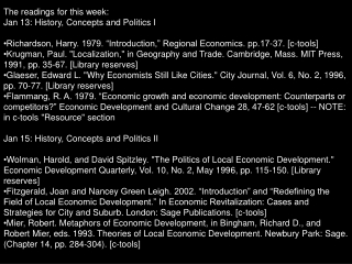 """The readings for this week: Jan 13: History, Concepts and Politics I Richardson, Harry. 1979. """"Introduction,"""" Regional"""