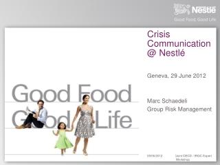 Crisis Communication @ Nestlé
