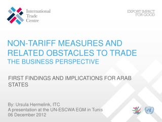 NON-TARIFF MEASURES AND RELATED OBSTACLES TO TRADE  THE BUSINESS PERSPECTIVE
