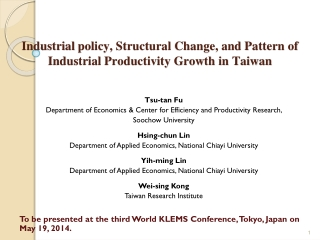 Industrial  policy, Structural Change, and Pattern of Industrial Productivity Growth in Taiwan