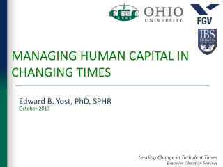 MANAGING HUMAN CAPITAL IN CHANGING TIMES