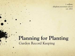 Planning for Planting