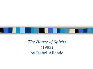 the house of spirits 1982 by isabel allende