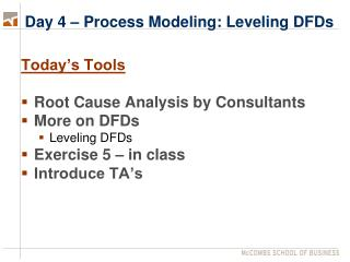 Day 4 – Process Modeling: Leveling DFDs