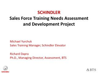 SCHINDLER Sales Force Training Needs Assessment and Development Project
