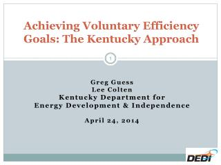 Achieving Voluntary Efficiency Goals: The Kentucky Approach