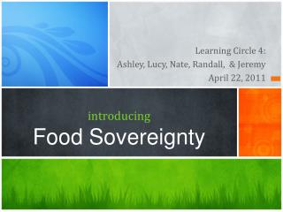 introducing Food Sovereignty