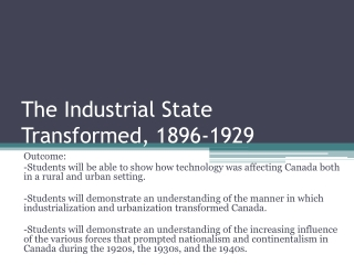 The Industrial State Transformed, 1896-1929