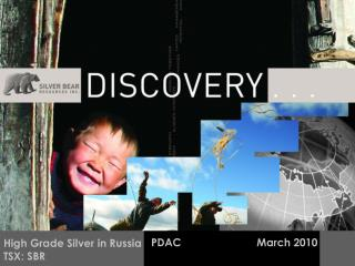 PDAC                         March 2010
