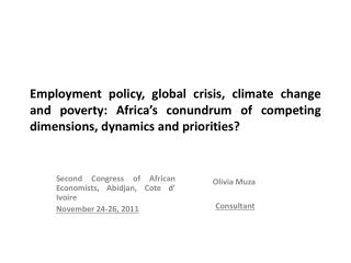 Employment policy, global crisis, climate change and poverty: Africa's conundrum of competing dimensions, dynamics and