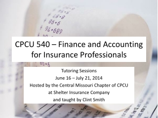 CPCU 540 – Finance and Accounting for Insurance Professionals