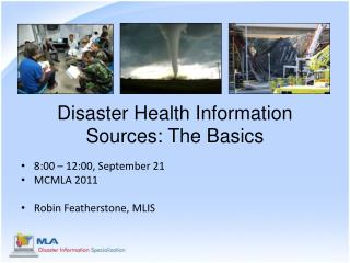 Disaster Health Information Sources: The Basics