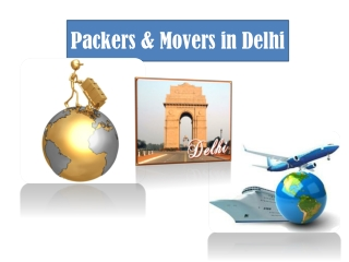 Packers & Movers in Delhi