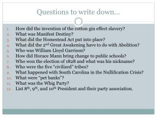 Questions to write down…