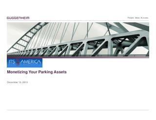 Monetizing Your Parking Assets December 10,  2012