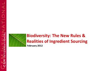 Biodiversity: The New Rules & Realities of Ingredient Sourcing