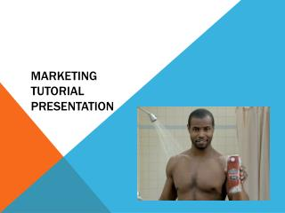 Marketing  tutorial  Presentation