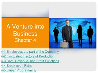 A Venture into Business Chapter 4
