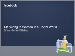 Marketing to Women in a Social World