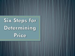 Six Steps for Determining Price
