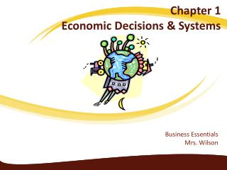 Chapter 1  Economic Decisions & Systems