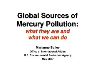 global sources of mercury pollution:   what they are and  what we can do
