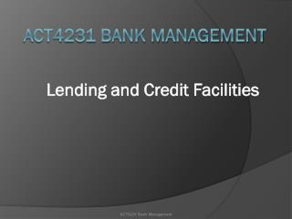 ACT4231 Bank Management