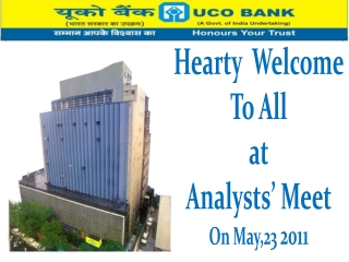 Hearty  Welcome To All at Analysts' Meet On May,23  2011