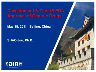 Development & The US FDA  Approval of Generic Drugs