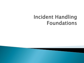 Incident Handling Foundations