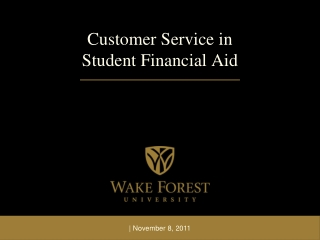Customer Service in  Student Financial Aid